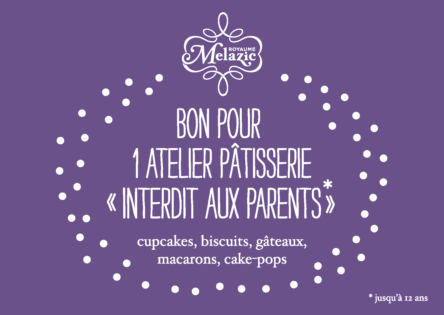 "Bon cadeau atelier ""Interdit aux parents"""